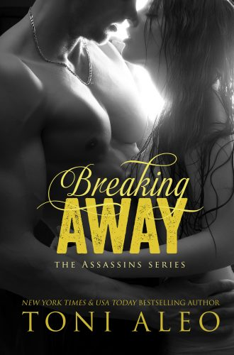 Breaking Away (Assassins #5) by Toni Aleo