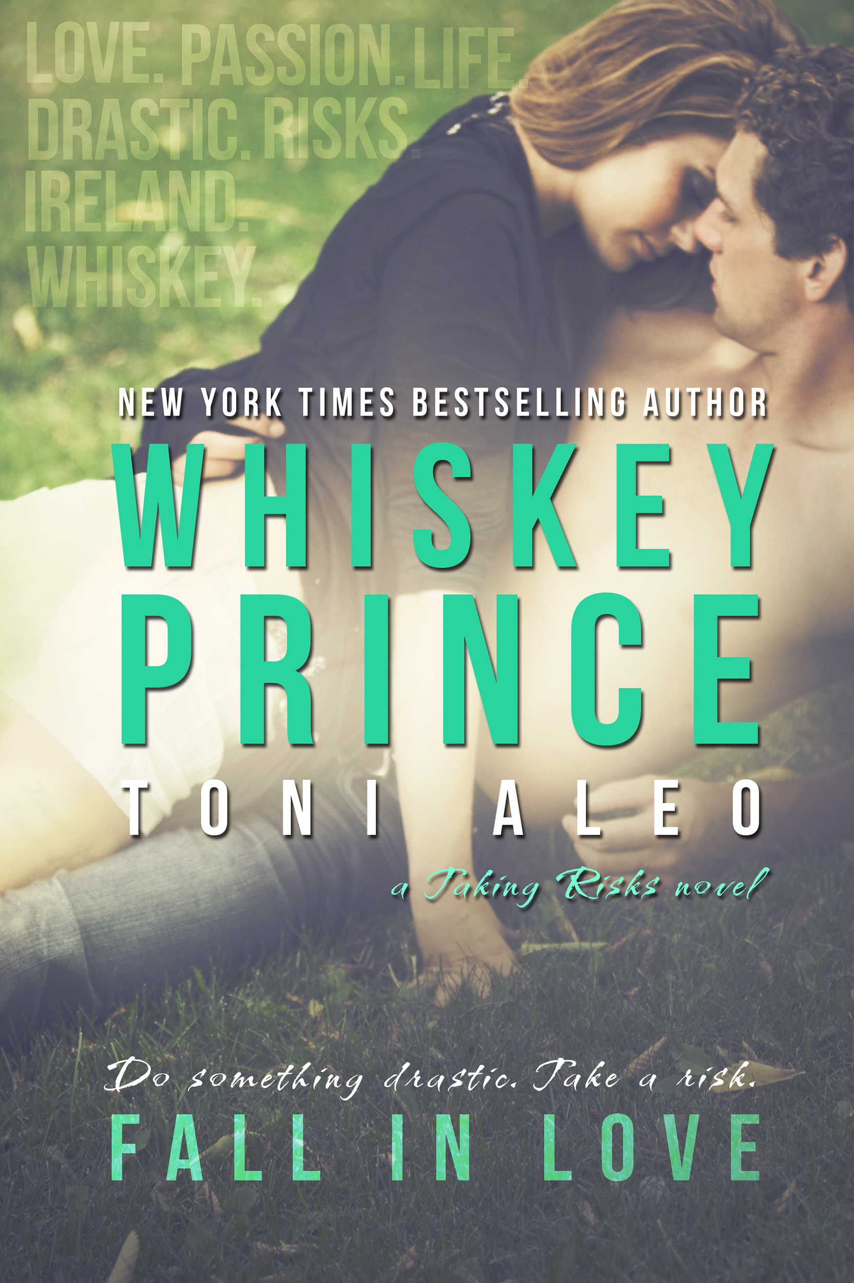 Whiskey Prince (Taking Risks #1) by Toni Aleo
