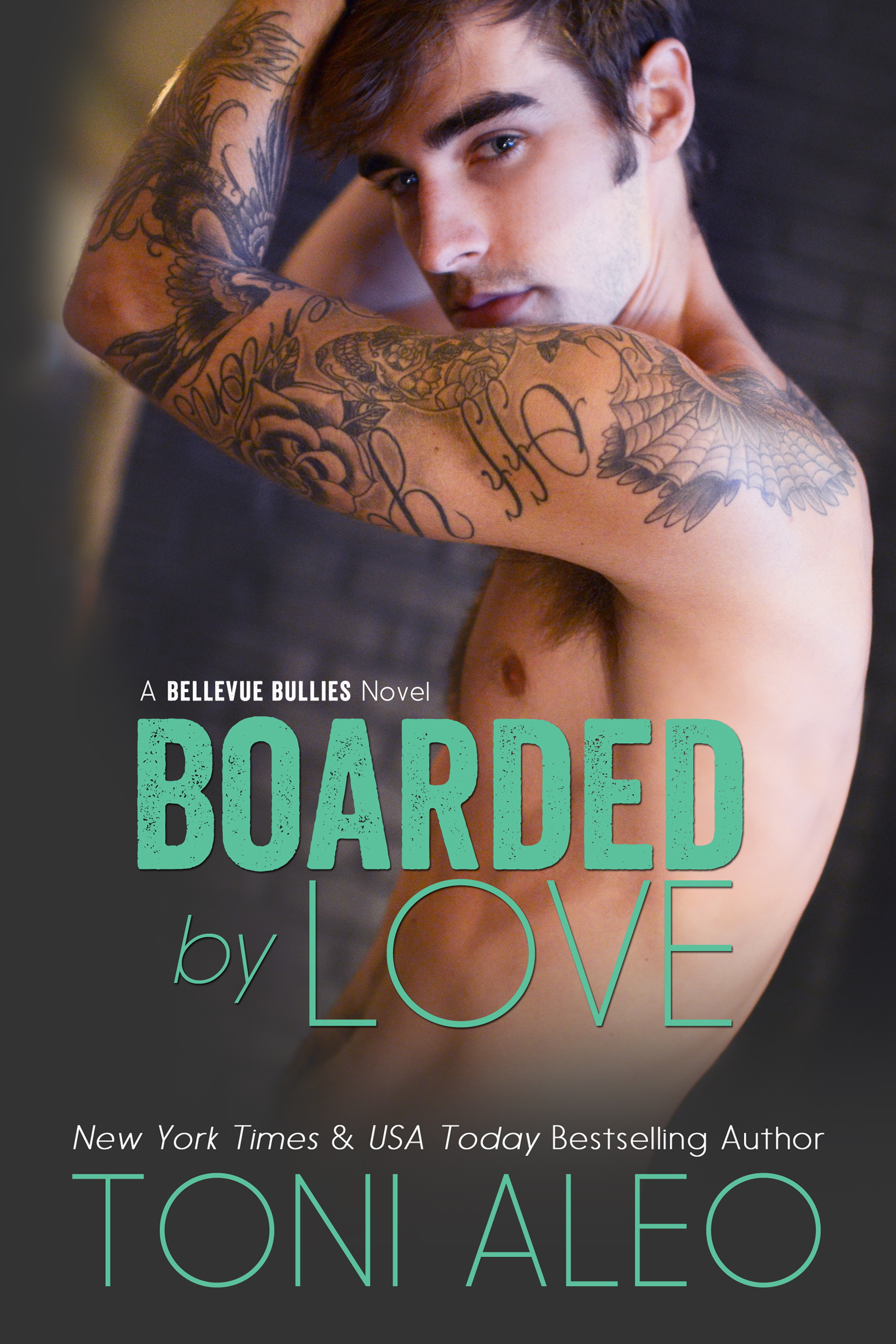 Boarded By Love (Bellevue Bullies #1) by Toni Aleo