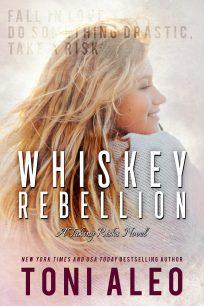 whiskey-rebellion-taking-risks-Toni-Aleo