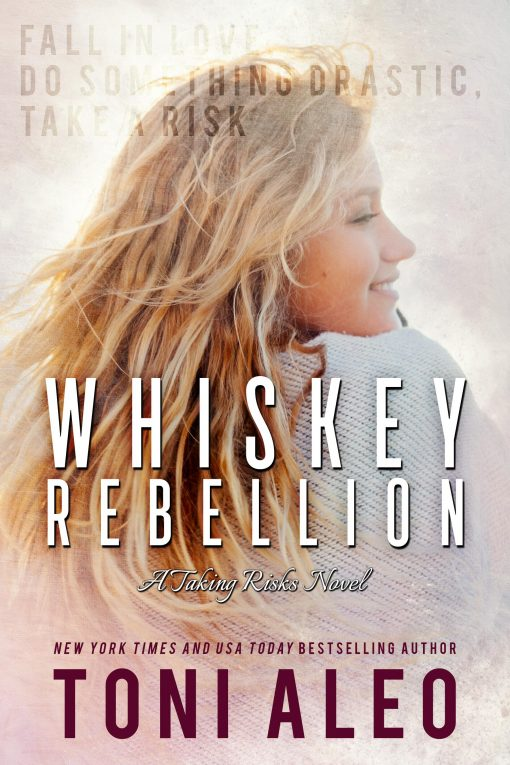 whiskey-rebellion-taking-risks-Toni-Aleo