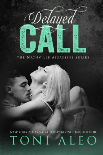 Delayed Call- Nashville Assassins - Toni Aleo