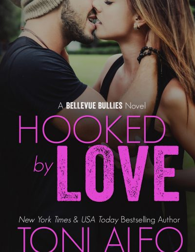 Hooked by Love (Bellevue Bullies #3) by Toni Aleo