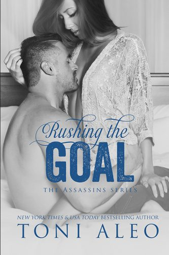 Rushing the Goal (Assassins #8) by Toni Aleo