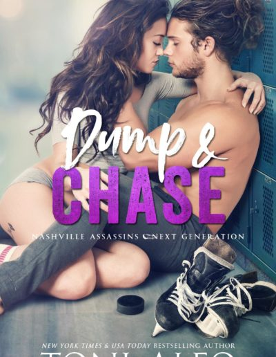Dump & Chase by Toni Aleo Nashville Assassins